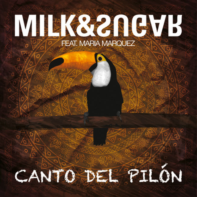 Milk & Sugar feat.-Canto Del Pilon